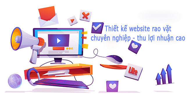 Cách thiết kế website rao vặt chuyên nghiệp và thu lợi nhuận cao